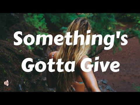 Camila Cabello - Something's Gotta Give (Lyrics) MP3