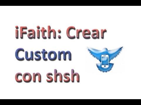 iFaith - Crear e instalar custom firmware con shsh - iPhone 4 - iPhone 3Gs