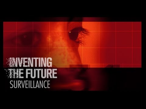 Surveillance Technology - Inventing the Future