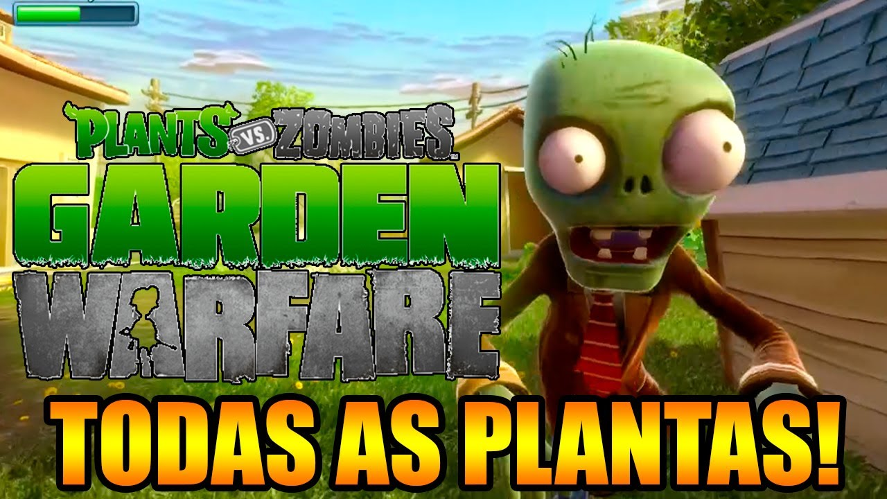 PLANTS VS ZOMBIES GARDEN WARFARE CONHEA TODAS AS PLANTAS