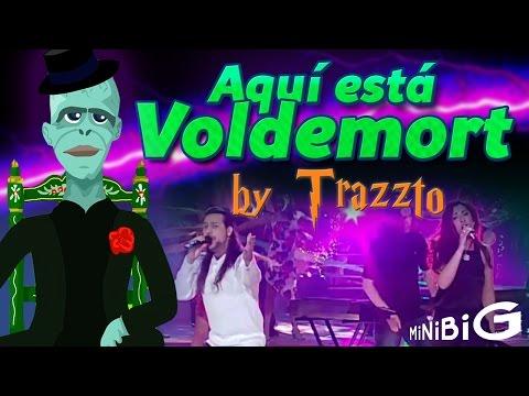Aquí está Voldemort by Trazzto