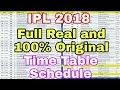 IPL 2018: IPL 2018 FULL REAL AND 100% ORIGINAL TIME TABLE | FULL LIST IS HERE | MP3