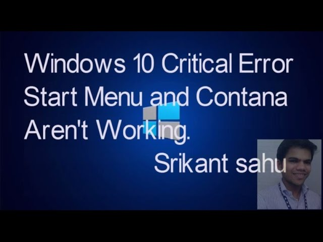 [Windows 10 Tips And Tricks- CRITICAL ERROR - Start Menu and ...] Video