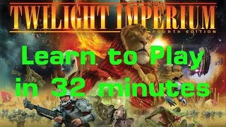 Twilight Imperium (4th Edition) in 32 minutes