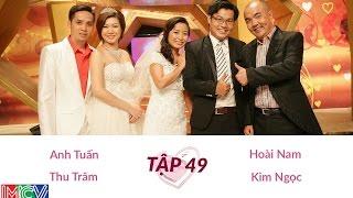 Anh Tuấn - Thu Trâm Và Hoài Nam - Kim Ngọc | VỢ CHỒNG SON | Tập 49 | 140713