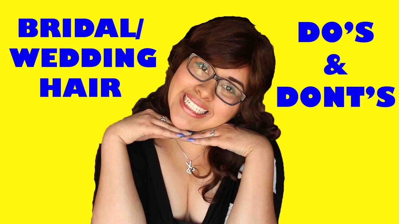 TYSNT: Do'd and Donts for Wedding Hair - YouTube