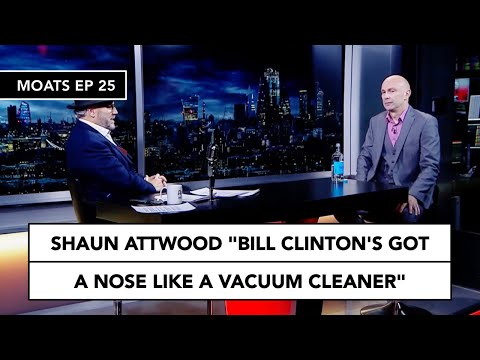 Shaun Attwood on Bill Clinton:  'He's got a nose like a vaccuum cleaner'
