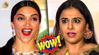 OMG ! Deepika Padukone & Vidya Balan's Stunning Surprise | Hot Cinema News