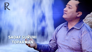 Sadaf guruhi - Toparman   Садаф гурухи - Топарман