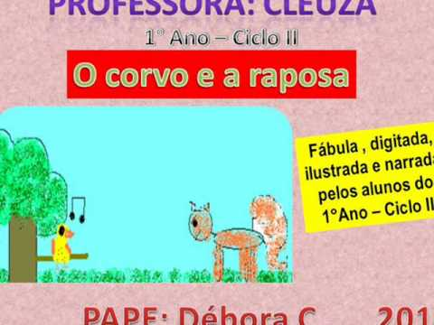 PROFESSORA CLEUZA - O CORVO E A RAPOSA 2010