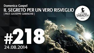 Domenica Gospel @ Milano | Il segreto per un vero risveglio - Pastore Giannone | 24.08.2014