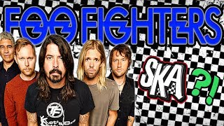 If Foo Fighters Were A Ska Band