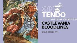 Gintendo Stream #039: Castlevania Bloodlines + Drumshanbo Gunpowder gin