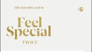 "TWICE ""Feel Special"" Teaser mix"