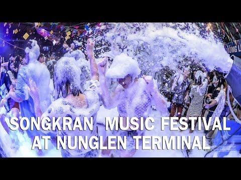 SONGKRAN MUSIC FESTIVAL at Nunglen Terminal
