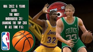 NBA 2K12 6 years later: The Most Underrated 2K (Ranking the top 2Ks of all time P.6)