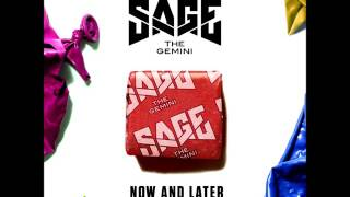 Sage The Gemini Now & Later (Audio)