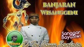 Tri Bayu Santoso - Banjaran Wisanggeni 04