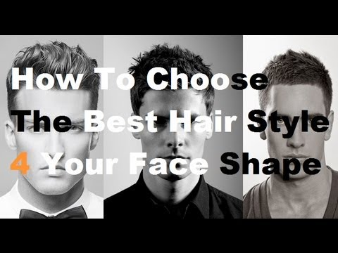 Choose The Best Hairstyle For Your Face Shape: How To Pick A New Men's Hair Style