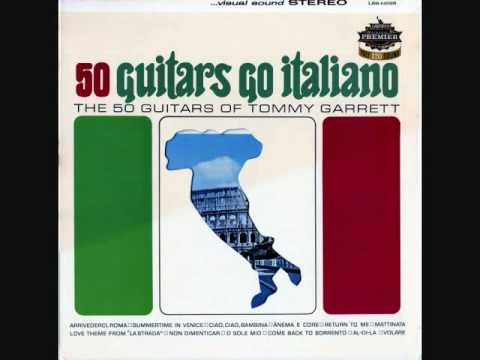Summertime in Venice - Go Italiano:The 50 Guitars of Tommy Garrett