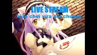 TamboyTV Live stream talk show kệ chuyện và chơi UNDERTALE