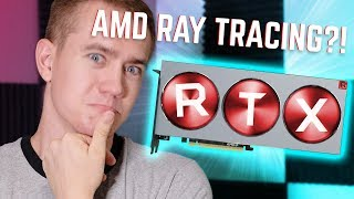 AMD Confirms Ray Tracing Graphics Cards!