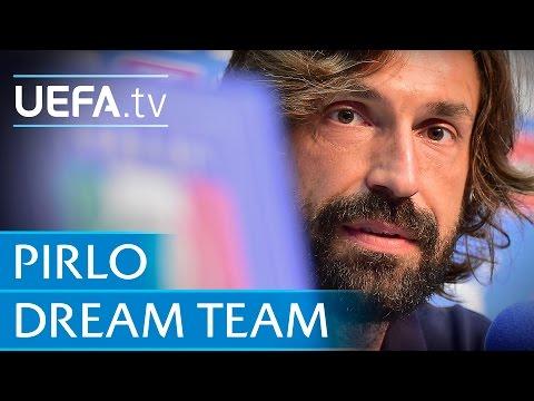 Andrea Pirlo: My dream five-a-side