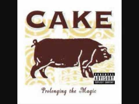 Cake - Where Would I Be