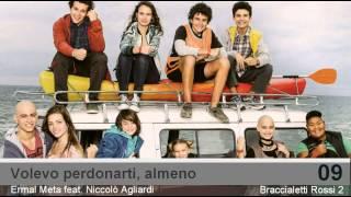 Volevo perdonarti, almeno - Braccialetti Rossi 2 - Ermal Meta feat. Niccolò Agliardi - [9-13]