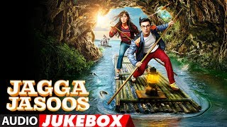 download lagu Jagga Jasoos Full Album  Jukebox  Ranbir Kapoor gratis