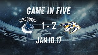 Canucks vs. Predators Game in Five (Jan. 10, 2017)