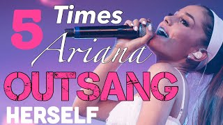 5 Times Ariana Grande Outsang Herself