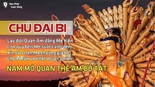 CHÚ ĐẠI BI Tiếng Việt - Nghe nhiều được nhiều Lợi ích | Được Sự che chở của Quan Âm Bồ Tát ☯29