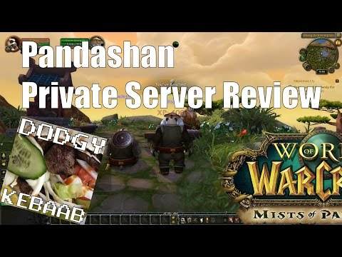 Pandashan WoW Private Server review - 5.0.5 World of Warcraft