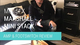 Marshall MG15 FX Mini Stack Amp Review (2019)