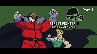 Anime Abandon - Street Fighter II The Animated Movie Part 1