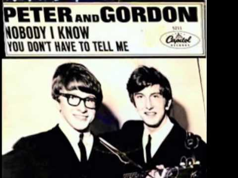 Peter And Gordon - You Dont Have To Tell Me