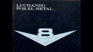 V8 - Luchando Por El Metal (1983) (Disco Completo - Full Album)