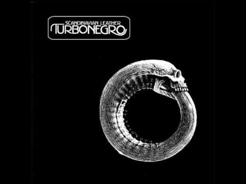Turbonegro - I Want It All