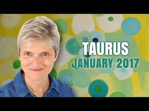 TAURUS JANUARY 2017 Astrology