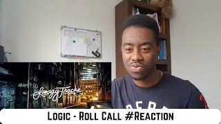 Logic - Roll Call #Reaction