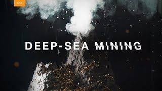 Your future tech may rely on deep-sea mining