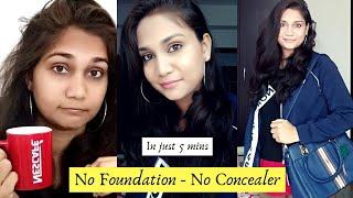 """No Makeup"" Makeup Look for office/college in just 5 mins   Nidhi Katiyar"