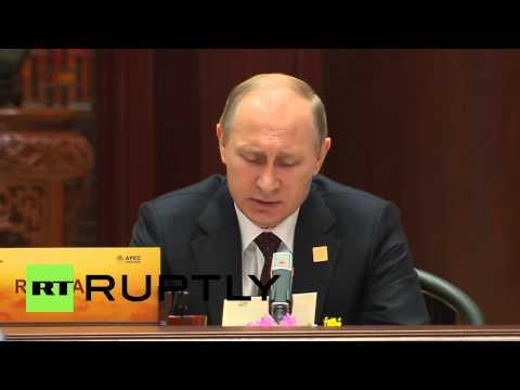 China: Putin lauds Chinese APEC efforts as