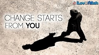 Change Starts From You| Beautiful Example