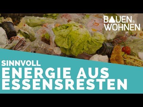 Sinnvolle Energiegewinnung - so wird aus Lebensmittelresten Energie für Zuhause  | BAUEN & WOHNEN