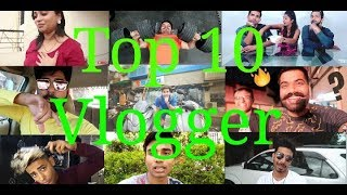 Top 10 Indian vlogger 2018 | Best Indian vloggers