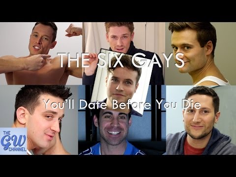 The Six - Gays You'll Date Before You Die video