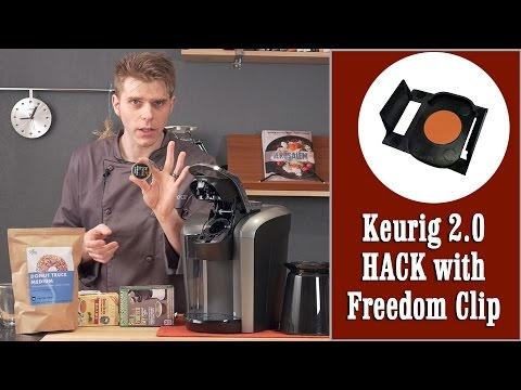 Keurig 2 0 quick amp easy hack with drm freedom clip use any k cup
