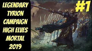 Legendary High Elf Campaign #1 (Tyrion) -- Mortal Empires 2019 -- Total War: Warhammer 2
